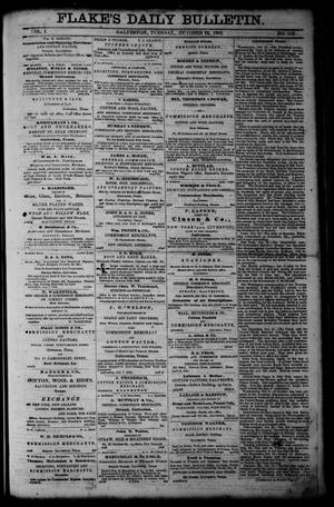 Primary view of object titled 'Flake's Daily Bulletin. (Galveston, Tex.), Vol. 1, No. 112, Ed. 1 Tuesday, October 24, 1865'.