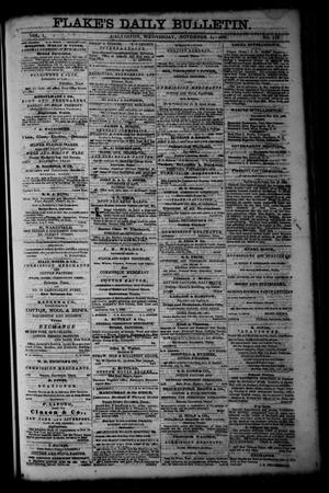 Primary view of object titled 'Flake's Daily Bulletin. (Galveston, Tex.), Vol. 1, No. 119, Ed. 1 Wednesday, November 1, 1865'.