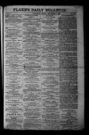 Primary view of object titled 'Flake's Daily Bulletin. (Galveston, Tex.), Vol. 1, No. 127, Ed. 1 Friday, November 10, 1865'.