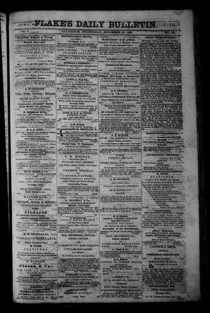Primary view of object titled 'Flake's Daily Bulletin. (Galveston, Tex.), Vol. 1, No. 131, Ed. 1 Wednesday, November 15, 1865'.