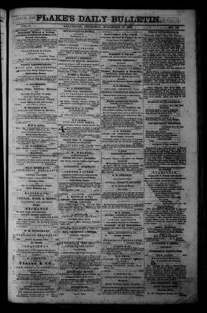 Primary view of object titled 'Flake's Daily Bulletin. (Galveston, Tex.), Vol. 1, No. 132, Ed. 1 Thursday, November 16, 1865'.
