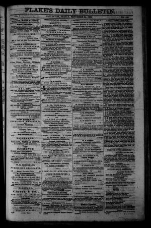 Primary view of object titled 'Flake's Daily Bulletin. (Galveston, Tex.), Vol. 1, No. 139, Ed. 1 Friday, November 24, 1865'.