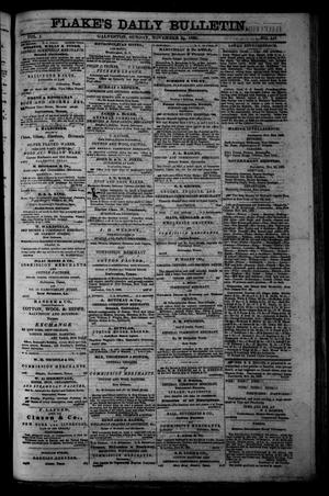 Primary view of object titled 'Flake's Daily Bulletin. (Galveston, Tex.), Vol. 1, No. 141, Ed. 1 Sunday, November 26, 1865'.