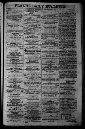 Primary view of object titled 'Flake's Daily Bulletin. (Galveston, Tex.), Vol. 1, No. 143, Ed. 1 Wednesday, November 29, 1865'.