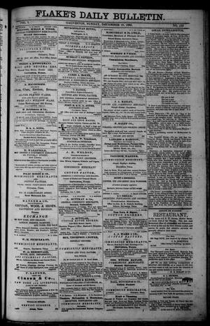 Primary view of object titled 'Flake's Daily Bulletin. (Galveston, Tex.), Vol. 1, No. 152, Ed. 1 Sunday, December 10, 1865'.