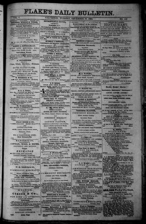 Primary view of object titled 'Flake's Daily Bulletin. (Galveston, Tex.), Vol. 1, No. 159, Ed. 1 Tuesday, December 19, 1865'.
