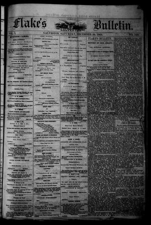 Primary view of object titled 'Flake's Daily Galveston Bulletin. (Galveston, Tex.), Vol. 1, No. 168, Ed. 1 Saturday, December 30, 1865'.