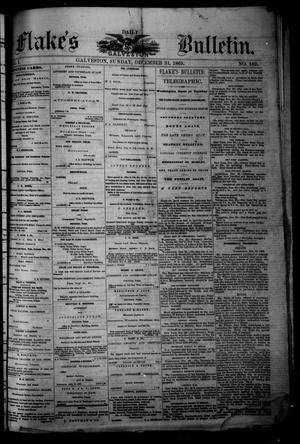 Primary view of object titled 'Flake's Daily Galveston Bulletin. (Galveston, Tex.), Vol. 1, No. 169, Ed. 1 Sunday, December 31, 1865'.