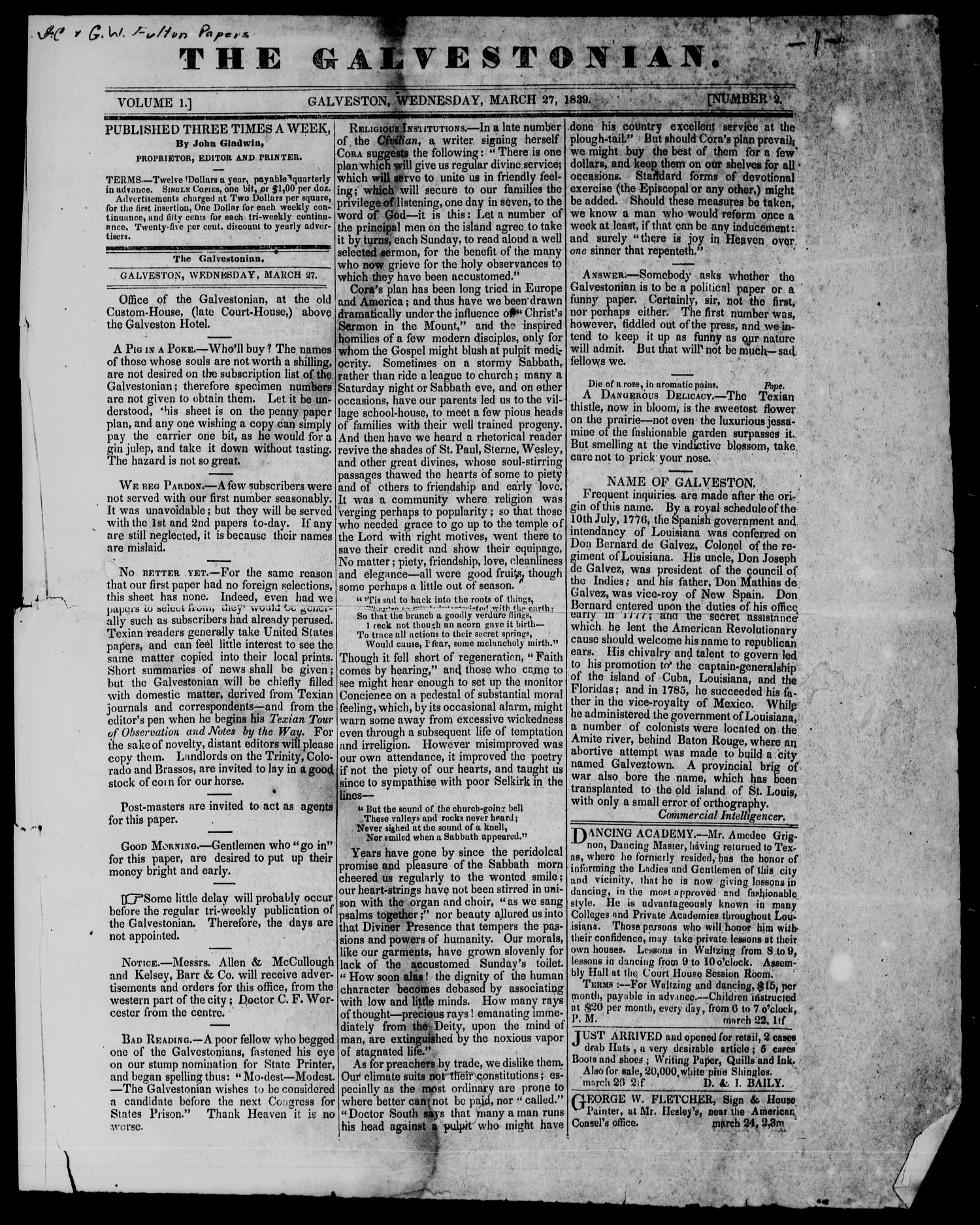 The Galvestonian. (Galveston, Tex.), Vol. 1, No. 2, Ed. 1 Wednesday, March 27, 1839                                                                                                      [Sequence #]: 1 of 4