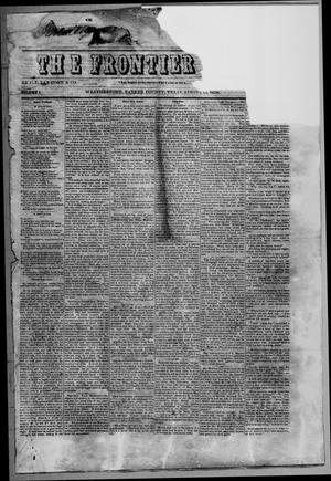 Primary view of object titled 'The Frontier News. (Weatherford, Tex.), Vol. 1, Ed. 1 Thursday, August 19, 1858'.