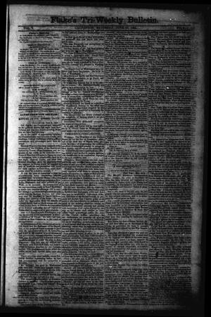 Primary view of object titled 'Flake's Tri-Weekly Bulletin. (Galveston, Tex.), Vol. 1, No. 2, Ed. 1 Saturday, June 10, 1865'.