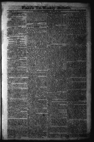 Primary view of object titled 'Flake's Tri-Weekly Bulletin. (Galveston, Tex.), Vol. 1, No. 3, Ed. 1 Tuesday, June 13, 1865'.