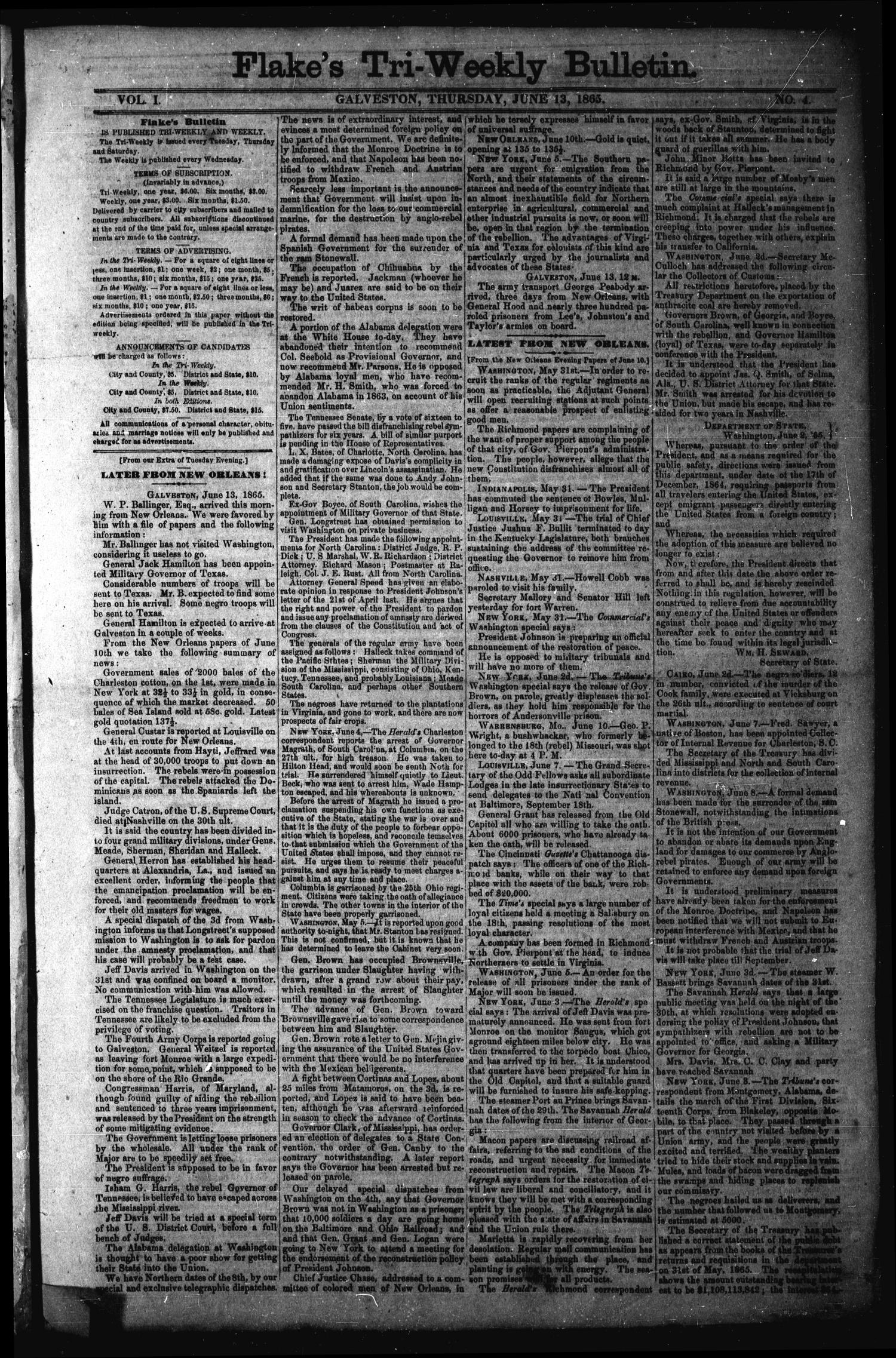 Flake's Tri-Weekly Bulletin. (Galveston, Tex.), Vol. 1, No. 4, Ed. 1 Thursday, June 15, 1865                                                                                                      [Sequence #]: 1 of 2