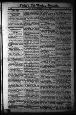 Primary view of object titled 'Flake's Tri-Weekly Bulletin. (Galveston, Tex.), Vol. 1, No. 4, Ed. 1 Thursday, June 15, 1865'.