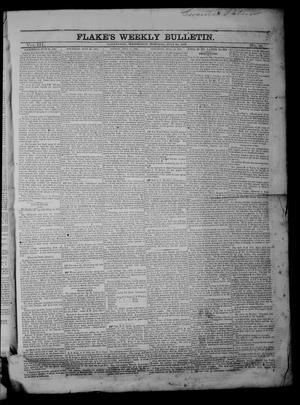 Primary view of object titled 'Flake's Weekly Bulletin. (Galveston, Tex.), Vol. 3, No. 21, Ed. 1 Wednesday, July 26, 1865'.