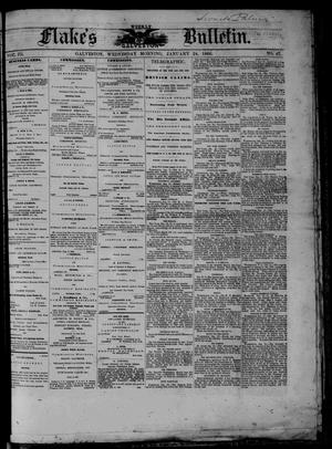 Primary view of object titled 'Flake's Weekly Galveston Bulletin. (Galveston, Tex.), Vol. 3, No. 47, Ed. 1 Wednesday, January 24, 1866'.