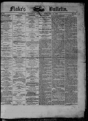 Primary view of object titled 'Flake's Weekly Galveston Bulletin. (Galveston, Tex.), Vol. 3, No. 50, Ed. 1 Wednesday, February 14, 1866'.