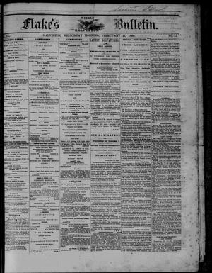 Primary view of object titled 'Flake's Weekly Galveston Bulletin. (Galveston, Tex.), Vol. 3, No. 51, Ed. 1 Wednesday, February 21, 1866'.