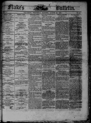 Primary view of object titled 'Flake's Weekly Galveston Bulletin. (Galveston, Tex.), Vol. 4, No. 25, Ed. 1 Wednesday, August 22, 1866'.