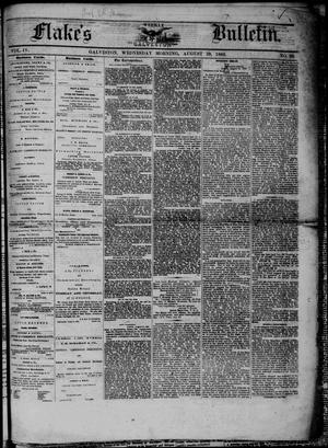 Primary view of object titled 'Flake's Weekly Galveston Bulletin. (Galveston, Tex.), Vol. 4, No. 26, Ed. 1 Wednesday, August 29, 1866'.