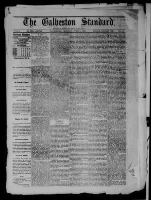 Primary view of object titled 'The Galveston Standard. (Galveston, Tex.), Vol. 1, No. 19, Ed. 1 Monday, June 3, 1872'.