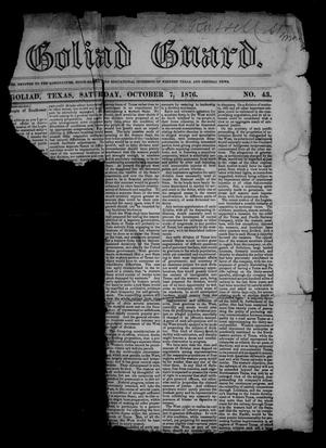The Goliad Guard (Goliad, Tex.), Vol. 9, No. 43, Ed. 1 Saturday, October 7, 1876