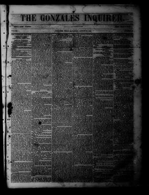 Primary view of object titled 'The Gonzales Inquirer (Gonzales, Tex.), Vol. 1, No. 13, Ed. 1 Saturday, August 27, 1853'.