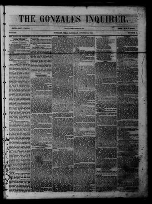 Primary view of object titled 'The Gonzales Inquirer (Gonzales, Tex.), Vol. 1, No. 20, Ed. 1 Saturday, October 15, 1853'.