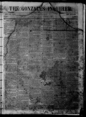 Primary view of object titled 'The Gonzales Inquirer (Gonzales, Tex.), Vol. 1, No. 38, Ed. 1 Saturday, February 18, 1854'.