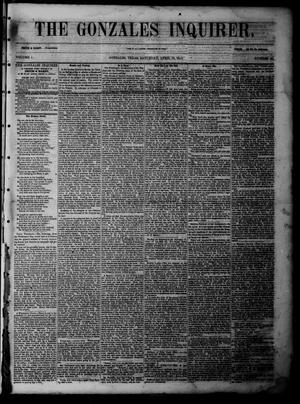 Primary view of object titled 'The Gonzales Inquirer (Gonzales, Tex.), Vol. 1, No. 46, Ed. 1 Saturday, April 15, 1854'.