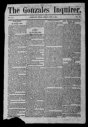 Primary view of object titled 'The Gonzales Inquirer (Gonzales, Tex.), Vol. 11, No. 42, Ed. 1 Friday, December 9, 1864'.