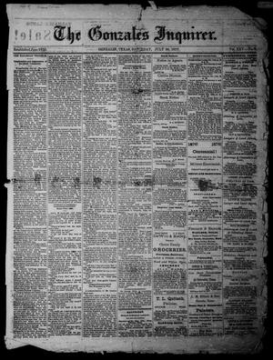 Primary view of object titled 'The Gonzales Inquirer (Gonzales, Tex.), Vol. 25, No. 9, Ed. 1 Saturday, July 28, 1877'.