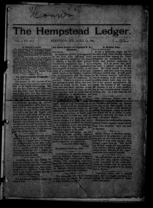 Primary view of object titled 'The Hempstead Ledger (Hempstead, Tex.), Vol. 2, No. 26, Ed. 1 Friday, April 23, 1886'.