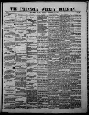 The Indianola Weekly Bulletin (Indianola, Tex.), Vol. 5, No. 39, Ed. 1 Tuesday, November 28, 1871