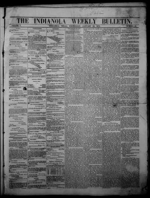 Primary view of object titled 'The Indianola Weekly Bulletin (Indianola, Tex.), Vol. 5, No. 47, Ed. 1 Wednesday, January 24, 1872'.
