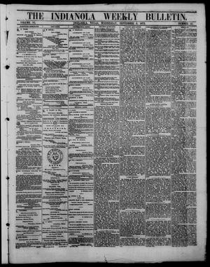 Primary view of object titled 'The Indianola Weekly Bulletin (Indianola, Tex.), Vol. 6, No. 25, Ed. 1 Wednesday, September 4, 1872'.