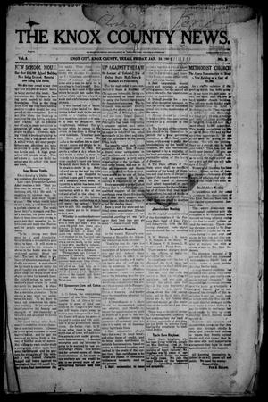Primary view of object titled 'The Knox County News (Knox City, Tex.), Vol. 4, No. 1, Ed. 1 Friday, January 24, 1908'.