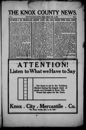 Primary view of object titled 'The Knox County News (Knox City, Tex.), Vol. 4, No. 6, Ed. 1 Friday, February 28, 1908'.