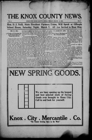Primary view of object titled 'The Knox County News (Knox City, Tex.), Vol. 4, No. 7, Ed. 1 Friday, March 6, 1908'.