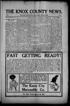 Primary view of object titled 'The Knox County News (Knox City, Tex.), Vol. 4, No. 9, Ed. 1 Friday, March 20, 1908'.