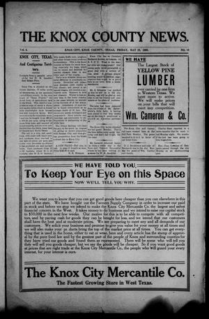 Primary view of object titled 'The Knox County News (Knox City, Tex.), Vol. 4, No. 19, Ed. 1 Friday, May 29, 1908'.