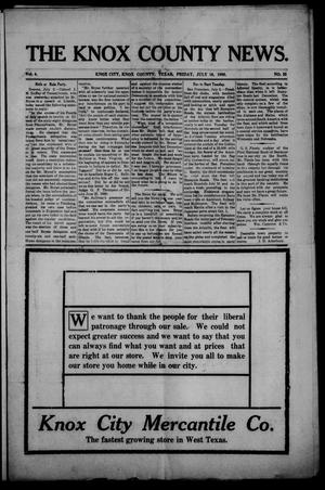 Primary view of object titled 'The Knox County News (Knox City, Tex.), Vol. 4, No. 25, Ed. 1 Friday, July 10, 1908'.