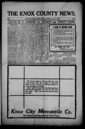 Primary view of object titled 'The Knox County News (Knox City, Tex.), Vol. 4, No. 26, Ed. 1 Friday, July 17, 1908'.