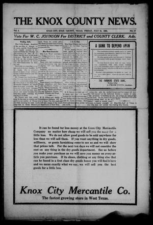 Primary view of object titled 'The Knox County News (Knox City, Tex.), Vol. 4, No. 27, Ed. 1 Friday, July 24, 1908'.