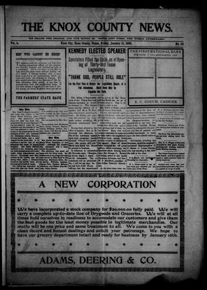 Primary view of object titled 'The Knox County News (Knox City, Tex.), Vol. 4, No. 52, Ed. 1 Friday, January 15, 1909'.