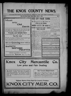 Primary view of object titled 'The Knox County News (Knox City, Tex.), Vol. 5, No. 7, Ed. 1 Friday, March 5, 1909'.
