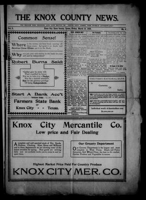 Primary view of object titled 'The Knox County News (Knox City, Tex.), Vol. 5, No. 9, Ed. 1 Friday, March 19, 1909'.