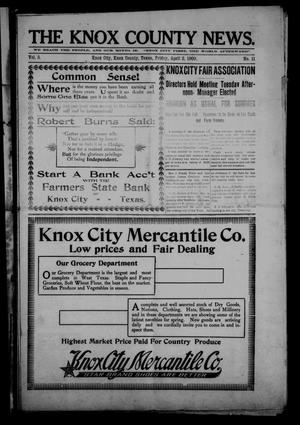 Primary view of object titled 'The Knox County News (Knox City, Tex.), Vol. 5, No. 11, Ed. 1 Friday, April 2, 1909'.