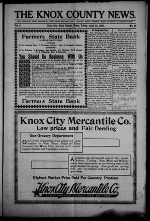 Primary view of object titled 'The Knox County News (Knox City, Tex.), Vol. 5, No. 14, Ed. 1 Friday, April 23, 1909'.