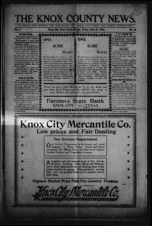 Primary view of object titled 'The Knox County News (Knox City, Tex.), Vol. 5, No. 19, Ed. 1 Friday, May 28, 1909'.